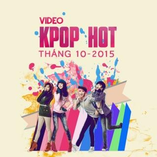 Video K-Pop Hot Tháng 10/2015 - Various  Artists