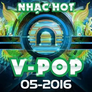 Video Nhạc Hot Việt Tháng 05/2016 - Various Artists