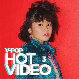 Video Hot VPOP Tháng 3/2017