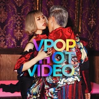 Video Hot VPOP Tháng 6/2017