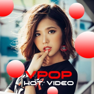 Video Hot VPOP Tháng 8/2017