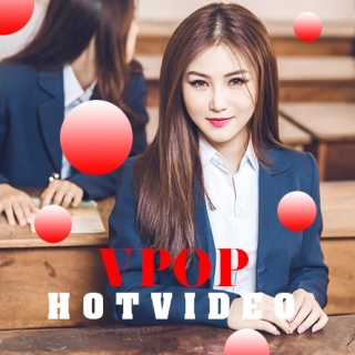 Video Hot VPOP Tháng 9/2017