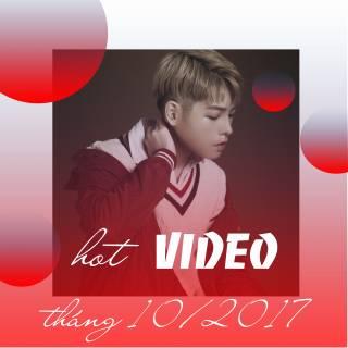 Video Hot VPOP Tháng 10/2017