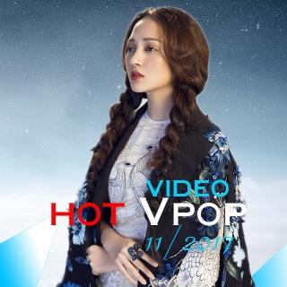 Video Hot VPOP Tháng 11/2017