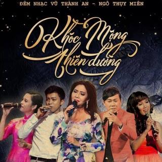 Liveshow Khóc Mộng Thiên Đường - Various  Artists