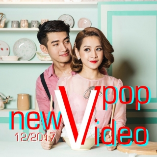 Video Hot VPOP Tháng 12/2017
