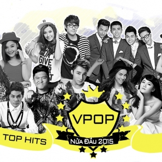 Top Hits VPOP Nửa Đầu 2015 - Various  Artists