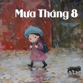 Mưa Tháng 8 - Various  Artists