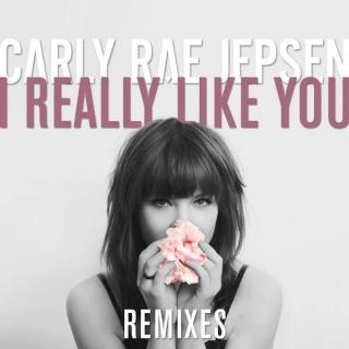 I Really Like You (Remixes) - Carly Rae Jepsen