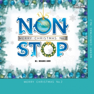 Nonstop Merry Christmas (Chúc Mừng Giáng Sinh Vol 2) - Various ArtistsVarious ArtistsVarious Artists 1