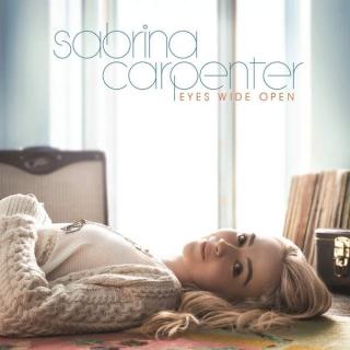 Eyes Wide Open - Sabrina Carpenter