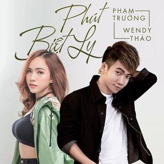 Phút Biệt Ly (Single) - Phạm Trưởng