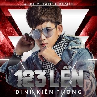 123 Lên - Đinh Kiến Phong