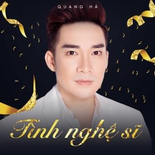 Tình Nghệ Sĩ (Single) - Quang Hà