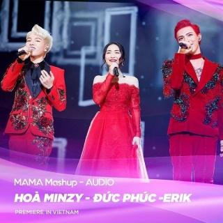 MAMA 2017 Mashup (Single) - Hòa Minzy, Đức Phúc, ERIK