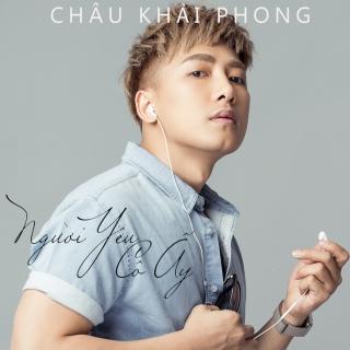 Người Yêu Cô Ấy (Single) - Châu Khải PhongLiêu Ngọc Lan