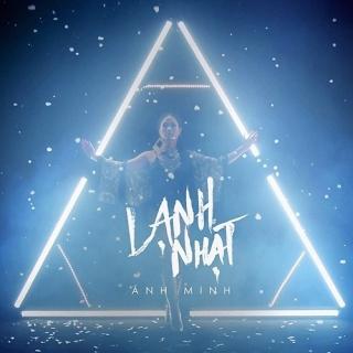 Lạnh Nhạt (Single) - Ánh Minh