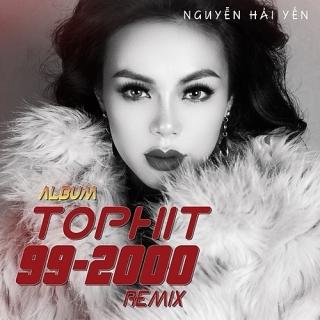 Top Hit 90 - 2000 (Remix) (Single) - Nguyễn Hải Yến
