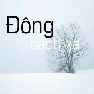 Đông Cách Xa - Various  Artists