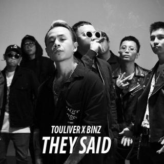 They Said (Single) - Binz, Touliver