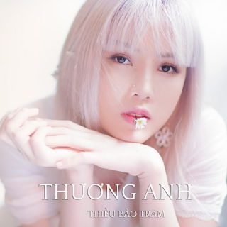 Thương Anh (Single) - Thiều Bảo Trâm