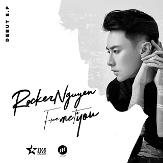 From Me To You (EP) - Rocker Nguyễn