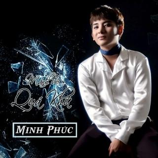Mảnh Vỡ Quá Khứ (Single) - Minh Phúc