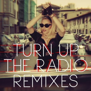 Turn Up The Radio - Madonna
