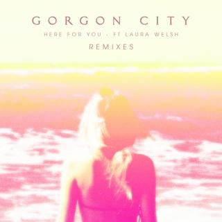 Here For You - Gorgon CityMK
