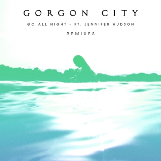 Go All Night - Gorgon CityMK