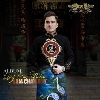 Quý Ông Bolero (Single) - Lâm Chấn Huy