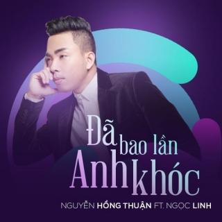 Đã Bao Lần Anh Khóc (Single) - Ngọc LinhMiu Lê