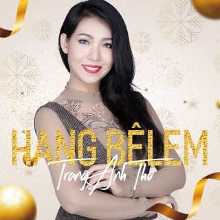 Hang Bêlem (Single) - Trang Anh Thơ