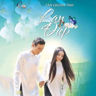 Tân Chuyện Tình Lan Và Điệp (Single) - Khả Tú, Trí Quang