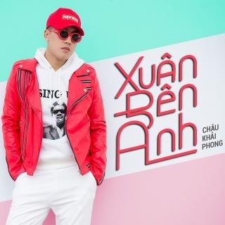 Xuân Bên Anh (Single) - Châu Khải PhongLiêu Ngọc Lan