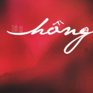 Tình Ca Hồng 2 - Various ArtistsĐan Phương