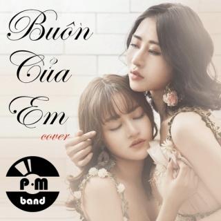 Buồn Của Em Cover (Single) - P.M Band