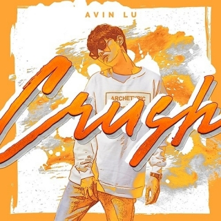 Crush (Single) - Avin Lu
