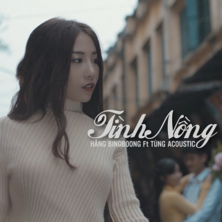 Tình Nồng (Single) - Hằng BingBoong
