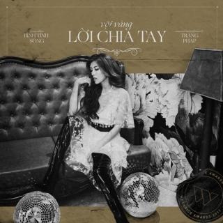 Vội Vàng Lời Chia Tay (Single) - Trang Pháp