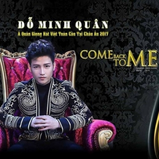 Come Back To Me - Đỗ Minh Quân