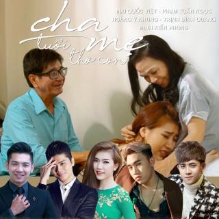 Cha Mẹ Tuổi Thơ Con (Single) - Various Artists, Đinh Kiến Phong, Various Artists, Various Artists 1