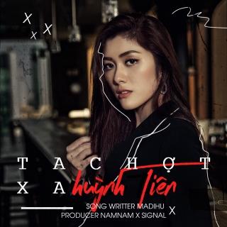 Ta Chợt Xa (Single) - Huỳnh Tiên