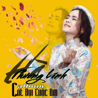 Cát Bụi Cuộc Đời - Hà Phương Linh