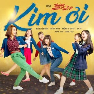 Kim Ơi (Tháng Năm Rực Rỡ OST) - Various Artists
