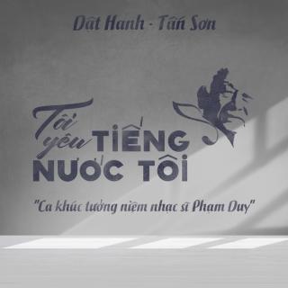 Tôi Yêu Tiếng Nước Tôi (Single) - Dật Hanh