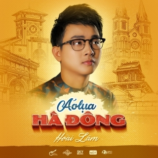 Áo Lụa Hà Đông (Single) - Hoài Lâm