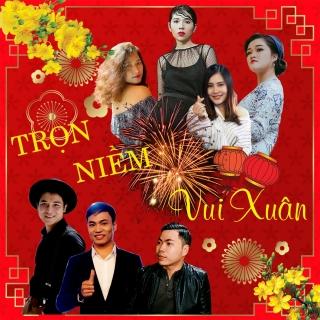 Trọn Niềm Vui Xuân (Single) - Various Artists, Various Artists, Hà Thế Dũng, Various Artists 1