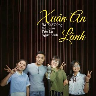 Xuân An Lành (Single) - Various Artists, Various Artists, Hà Thế Dũng, Various Artists 1