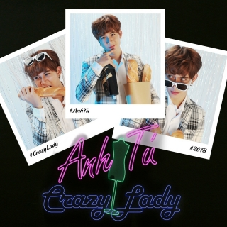 Crazy Lady (Single) - Anh Tú